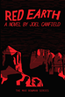 Red Earth (The Misadventures of Max Bowman Book 3) by Joel Canfield