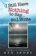 Book of poems and writings explore a variety of topics and encourages readers to remember that life is never perfect