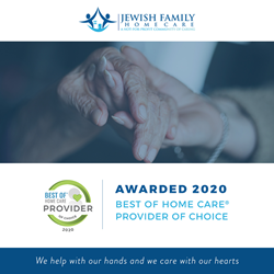 Jewish Family Home Care 2020 Best of Home Care ® Provider of Choice