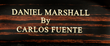 Daniel Marshall by Carlos Fuente 38th Anniversary Cigar