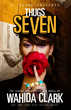 Thugs: Seven by Wahida Clark - Book Cover