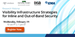 EMA Research Webinar to Provide Infrastructure Strategies for Inline and Out-of-Band Security