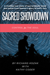 "Richard Kozak and Kathy Coder's newly released ""Sacred Showdown: Control for the Soul"" is a compelling account that will bring hope and restoration to the readers"