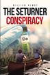 "Author William Newby's New Thriller ""The Seturner Conspiracy"" Follows a Deadly Pharmaceutical Phenomenon"