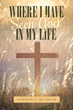 "Gordon T. Kunkler's newly released ""Where I Have Seen God in My Life"" is a masterful handbook that emphasizes and explains the gifts of God to everyone"