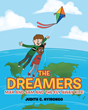"Author Judith C. Nyirongo's newly released ""The Dreamers"" is a hugely entertaining story about two young boys on an incredible adventure with their kite"