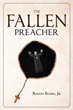 "Author Rocco Russo, Jr.'s new book ""The Fallen Preacher"" is a gripping work of historical fiction following the life of a midcentury preacher as his own faith is tested"