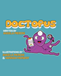 "Author Angela Pieroni's new book ""Doctopus"" is a lighthearted children's story celebrating determination and perseverance in the face of adversity."