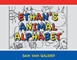 "Author Sam Van Galder's new book ""Ethan's Animal Alphabet"" is a vividly illustrated book featuring a menagerie of colorful animals to help children learn their ABCs"