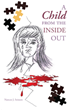 "Author Nancee J. Soisson's newly released ""A Child from the Inside Out"" is a moving memoir about the importance of friendship and faith"