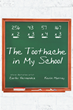 "Authors Carlos Hernandez and Kevin Murray's book ""The Toothache in My School"" is an entertaining story centered around a fifth-grader's reaction to the new school bully."