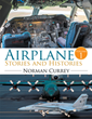 Retired Aeronautical Engineer Pens Book Chronicling Two Centuries of Aviation Achievements