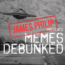 MEMES DEBUNKED, The Hilarious New Original Podcast Series by Serial Entrepreneur, Angel Investor, and Author James Philip, Breaks New Ground in Sarcastic, Comedic Podcasting