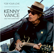 Multi-Hall of Fame Doo-Wop Legend Kenny Vance and The Planotones Releases New CD, 'For Your Love'