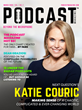 Katie Couric Talks 'Next Question' Podcast, Legendary Career and Entrepreneurship in PODCAST Magazine's March 2020 Issue