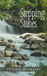 "Phyllis Dubetsky's new book ""Stepping Stones"" is about a wealthy widow, Gladys, who moves to a remote island, and she is not prepared for the wild ride that awaits her"