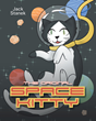 "Jack Stanek's newly released ""Space Kitty: The Original"" is a fun and literal out-of-this-world adventure of an adorable and curious kitten"