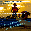 "MHPV agency announces a New Podcast Series called ""Intergenerational Dialogues with Captain Maggie Hallahan"" Launches on International Women's Day 2020"