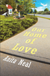 "Anita Neal's newly released ""Our Home of Love: From a Dog's Perspective"" brings an amusing narrative of a home filled with the love that a family and pets share."