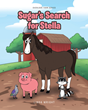 "Linda Wright's newly released book ""Sugar's Search for Stella"" shares with kids a charming tale of teamwork, friendship, and acceptance"