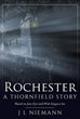 "Author J L Niemann's new book ""Rochester: A Thornfield Story"" is a riveting period novel inspired by Charlotte Brontë's ""Jane Eyre"" and Jean Rhys's ""Wide Sargasso Sea""."