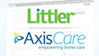 AxisCare Partners with Littler Mendelson to Provide Custom Legal Forms to Home Care Agencies