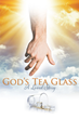 "Gerald Widner's newly released ""God's Tea Glass: A Loved Story"" shares a written testimony of the good, bad, and all the in-betweens of the author's walk in life"