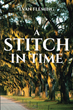 "Author Evan Fleming's book ""A Stitch in Time: Book 1"" is a gripping and potent work of historical fiction centered on four generations of an aristocratic European family"
