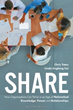 Co-authors Linda Jingfang Cai and Chris Yates Introduce Share: How Organizations Can Thrive in an Age of Networked Knowledge, Power and Relationships