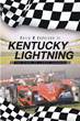 "Author Harry M. Anderson Jr.'s newly released ""Kentucky Lightning"" is the high-speed, action-packed tale of an African American race driver named Lance Courage."