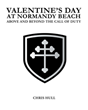 "Author Chris Hull's book ""Valentine's Day at Normandy Beach: Above and Beyond the Call of Duty"" is a compilation of letters from the front lines of the Second World War"