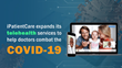 iPatientCare expands its telehealth services to help doctors combat the COVID-19