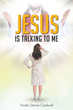 "Freida Denise Cardwell's newly released ""Jesus Is Talking to Me"" is an inspiring devotional that guides believers in strengthening their faith and understanding God"