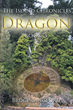 "Bruce Langford's ""Dragon: Book Three, The Island Chronicles"" Is the Final Volume in the Fantasy Trilogy Centered on the Formidable Woman at the Heart of a Mystery"