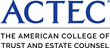 The American College of Trust and Estate Counsel Elects 12 New Regents to Board of Regents