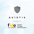 AU10TIX a global cloud-based, machine learning, ID verification and authentication platform, joins the FIDO Alliance