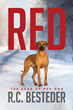 "R.C. Besteder's newly released ""Red: The Saga Of Red Dog"" begins the fascinating story of Red's canine life."