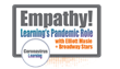 Empathy: The Learning Department's New Role in the Pandemic - Live Video Session with Elliott Masie & Broadway Stars on Friday, April 3rd