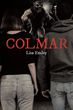"Author Lisa Ensley's new book ""Colmar"" is a gripping and potent teenage saga set in a remote French village"