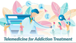 How TeleHealth Can Save Addiction Treatment and Recovery During COVID-19 Quarantine