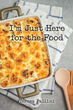 "Author Teresa Pallini's new book ""I'm Just Here for the Food"" is an easy-to-follow cookbook with healthy and delicious dishes for people suffering from phenylketonuria."