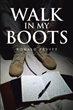 "Ronald Pruitt's new book ""Walk in My Boots"" are his real time journal entries of his deployment to Iraq"