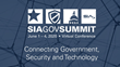 Security Industry Association Announces Agenda and Speakers for Virtual 2020 SIA GovSummit