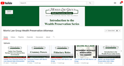 Morris Law Group, Stuart Morris, Wealth Preservation Videos, Estate Planning Videos