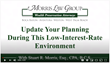 Morris Law Group, Stuart Morris, low interest rates, estate planning