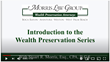 Morris Law Group, Stuart Morris, Wealth Preservation Series