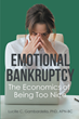 "Author Lucille C. Gambardella's new book ""Emotional Bankruptcy: The Economics of Being Too Nice"" is a positive guide to a happier and more fulfilling life"