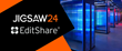 Jigsaw24 Expands Via24 Cloud Services With Deployment of EditShare's EFSv