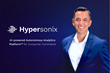 Hypersonix Receives $11.5M in Series A Funding Led by Intel Capital for AI-Driven Autonomous Analytics Platform™ Founded by Former Executives from SAP, PayPal, IBM