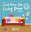 "Boston Children's Museum Launches the ""Live from the Living Room Challenge"""